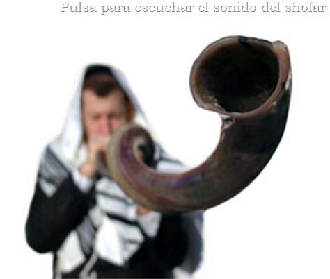 Pulsa para escuchar el shofar